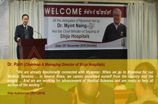Dr. Palin(Chairman & Managing Director of Shija Hospitals) Words: We are already emotionaly connected with Myanmar. When we go to Myanmar for our medical services ... in several times, we cannot separated ourself  from the country and the people