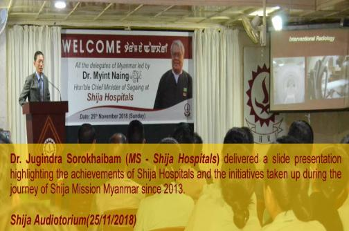 Dr. Jugindra Sorokhaibam (MS Shija Hospitals) delivered a slide presentation to all the delegates of Myanmar led by Dr. Myint Haing (Hon'ble Chief Minister of Sagaing)